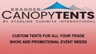 Custom Printed Tents | More Substantial Canopy Tents | Washington