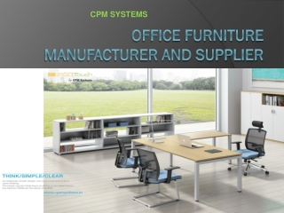 DIFFERENT OFFICE FURNITURES AND THEIR MAINTAINING PROCEDURES