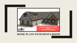 6 Benefits Of Buying Home Plans With Bonus Room