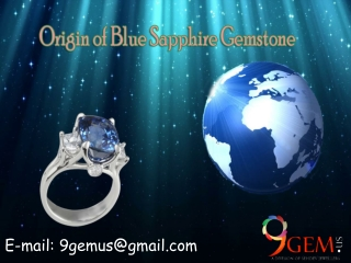 The Origins of Blue Sapphire Gemstone in different countries