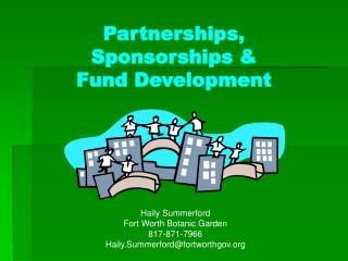 Partnerships, Sponsorships &  Fund Development