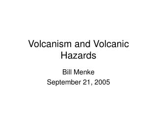 Volcanism and Volcanic Hazards