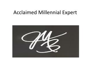 Acclaimed Millennial Expert