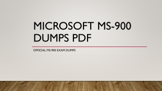 Microsoft MS-900 Dumps PDF ~ Skills To Success [2019]
