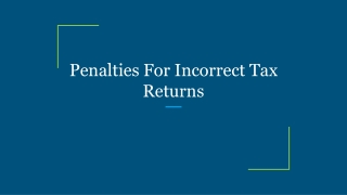 Penalties For Incorrect Tax Returns