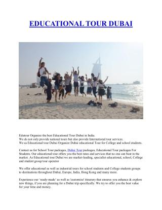 Educational Tour Dubai   International Tour   College Tour
