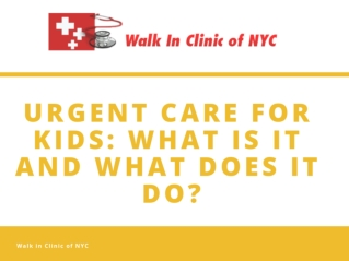 What Can Urgent Care for Kids do?