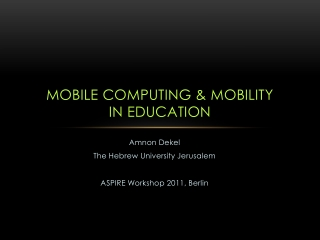 Mobile computing & Mobility in education
