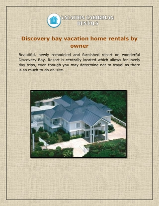 Discovery bay vacation home rentals by owner