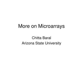 More on Microarrays