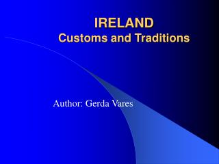 IRELAND Customs and Traditions