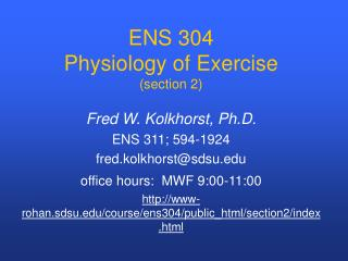ENS 304   Physiology of Exercise (section 2)