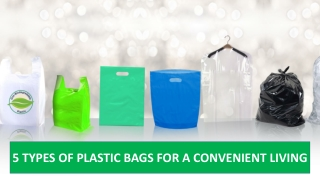Types of Plastic Bags