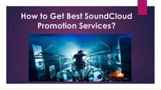 How to Get Best SoundCloud Promotion Services?