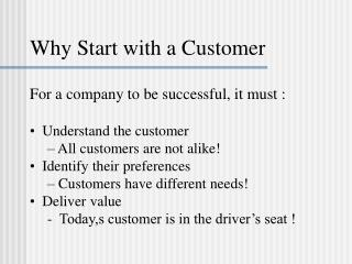 Why Start with a Customer