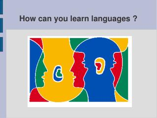 How can you learn languages ?
