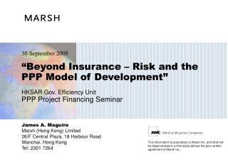 """Beyond Insurance – Risk and the PPP Model of Development"" HK SAR Gov. Efficiency Unit PPP Project Financing Semin"
