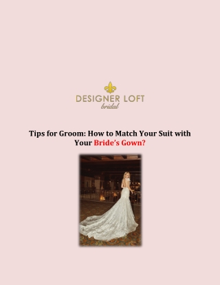 Tips for Groom: How to Match Your Suit with Your Bride's Gown?