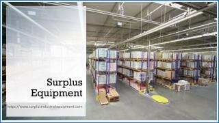 Surplus Equipment