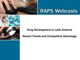 Drug Development in Latin America Recent Trends and Competitive Advantage