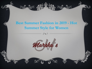 Best Summer Fashion in 2019 - Hot Summer Style for Women
