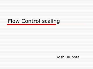 Flow Control scaling