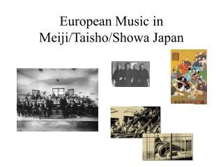 European Music in Meiji/Taisho/Showa Japan