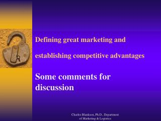 Defining great marketing and establishing competitive advantages