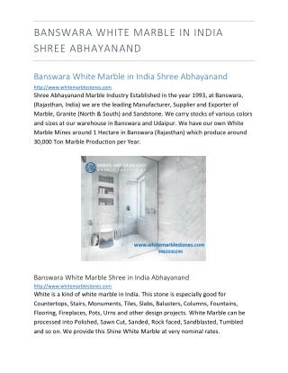 Banswara White Marble in India Shree Abhayanand