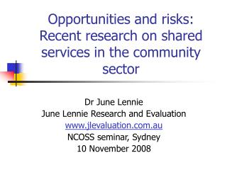 Opportunities and risks: Recent research on shared services in the community sector