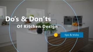 Do's & Don'ts Of Kitchen Design