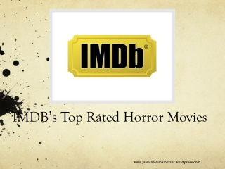 IMDB's Top Rated Horror Movies (JasmineJouhalHorror)