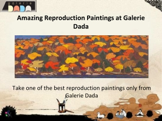 Get Amazing Reproduction Paintings from Galerie Dada
