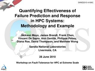 Quantifying Effectiveness of Failure Prediction and Response in HPC Systems: Methodology and Example