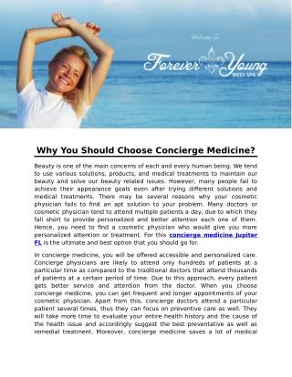 Why You Should Choose Concierge Medicine?