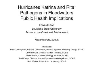 Hurricanes Katrina and Rita: Pathogens in Floodwaters Public Health Implications