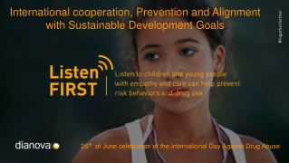 Dianova Listen First Campaign CND UNODC 2018