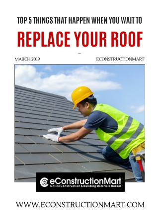 Top 5 Things That Happen When You Wait to Replace Your Roof