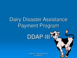 Dairy Disaster Assistance Payment Program