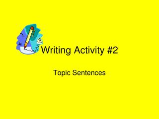Writing Activity 2