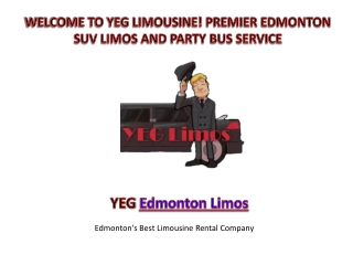 Yeglimos Provides Edmonton Limo Rental Service