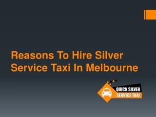 Silver service taxi Melbourne   Taxi Service Melbourne