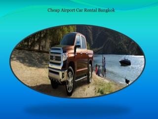 Cheap Airport Car Rental Bangkok