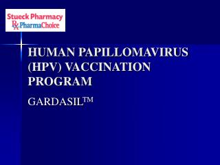HUMAN PAPILLOMAVIRUS  (HPV) VACCINATION PROGRAM