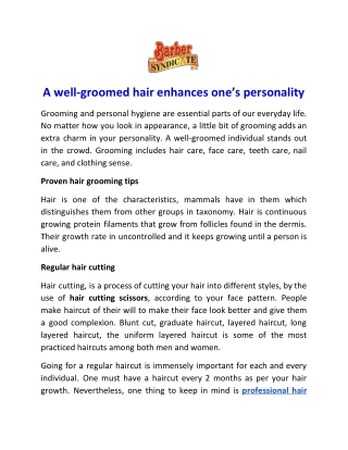 A well-groomed hair enhances one's personality