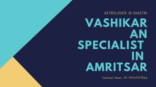 Free Vashikaran Tantrik Expert | Vashikaran Service Online in Ludhiana |Best Pandit Ji