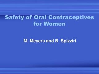 Safety of Oral Contraceptives for Women