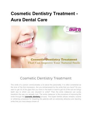 Cosmetic Dentistry Treatment - Aura Dental Care