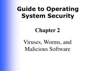 Viruses, Worms, and Malicious Software