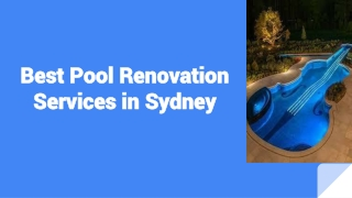 Best Pool Renovation Services in Sydney
